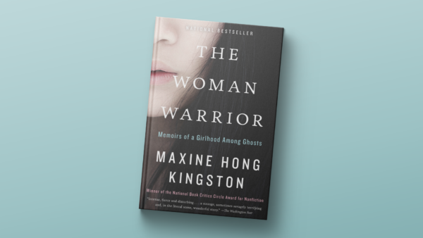 """""""The Woman Warrior,"""" by Maxine Hong Kingston."""
